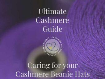 ultimate cashmere guide caringcashmerebeaniehat