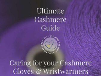 ultimate cashmere guide caringcashmeregloves